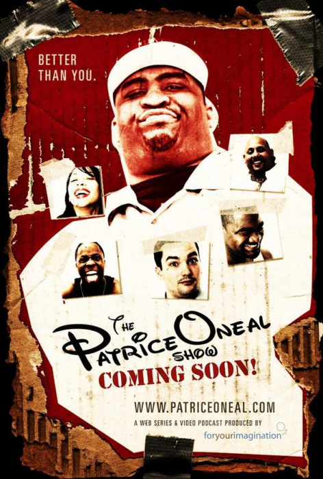 The Patrice O'Neal Show - Coming Soon Webseries
